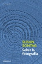 Portada del libro de Susan Sontag- Sobre la Fotografía